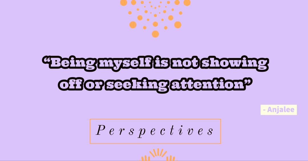 Perspectives: An Attention-Seeker